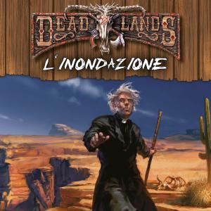 Deadlands - L'Inondazione