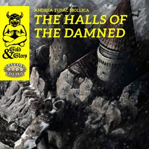 Gold & Glory: The Halls of the Damned