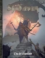 Symbaroum - Ira del Guardiano (Softcover+PDF)
