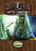 DeadLands - Smith and Robarts catalogo 1880