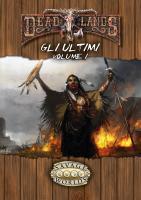 Deadlands - Gli Ultimi, Volume I (Softcover+PDF)