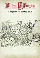 Ultima Forsan - Il Segreto di Marco Polo