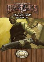 Deadlands - Gli Ultimi, Volume II (PDF)